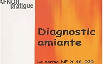 Diagnostic amiante, norme NFX 46-020