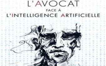 L'avocat face à l'intelligence artificielle