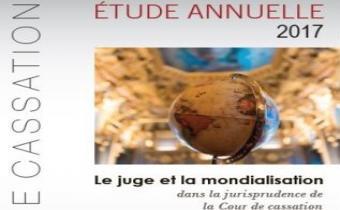 Étude annuelle 2017 de la Cour de cassation sur le juge et la mondialisation dans la jurisprudence.
