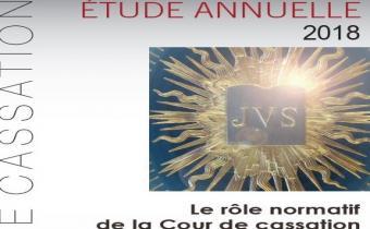 Etude 2018 : Le rôle normatif de la Cour de cassation