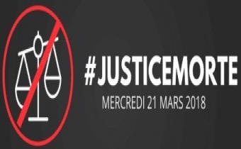 21 mars 2018, Journée #JusticeMorte à l'appel du Conseil national des barreaux.