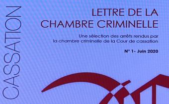 Lettre de la chambre criminelle de la Cour de cassation, n° 1, juin 2020.