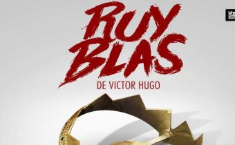 Ruy Blas, au théâtre Ranelagh.