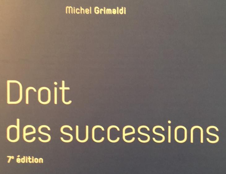 Droit des successions, Michel Grimaldi, LexisNexis.