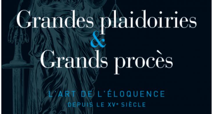Grandes plaidoiries & Grands procès, aux éditions Prisma.