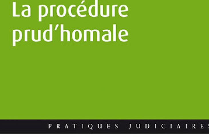 La procédure prud'homale, Étienne Bataille et Muriel Cormorant, aux éditions Berger Levrault.