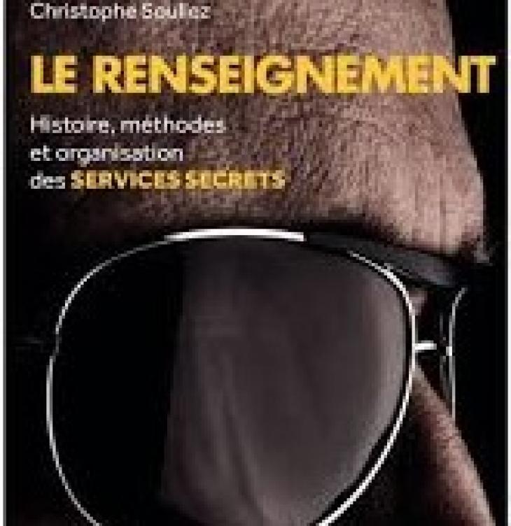 Le renseignement, de Christophe Soullez.