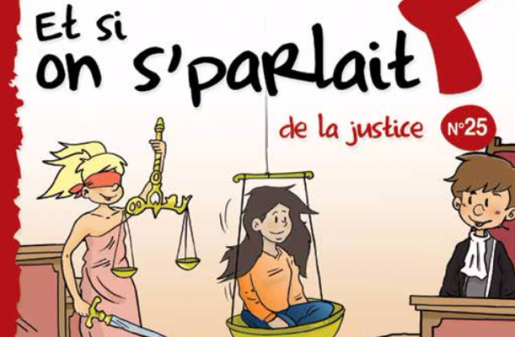 Et si on s'parlait de la justice ?