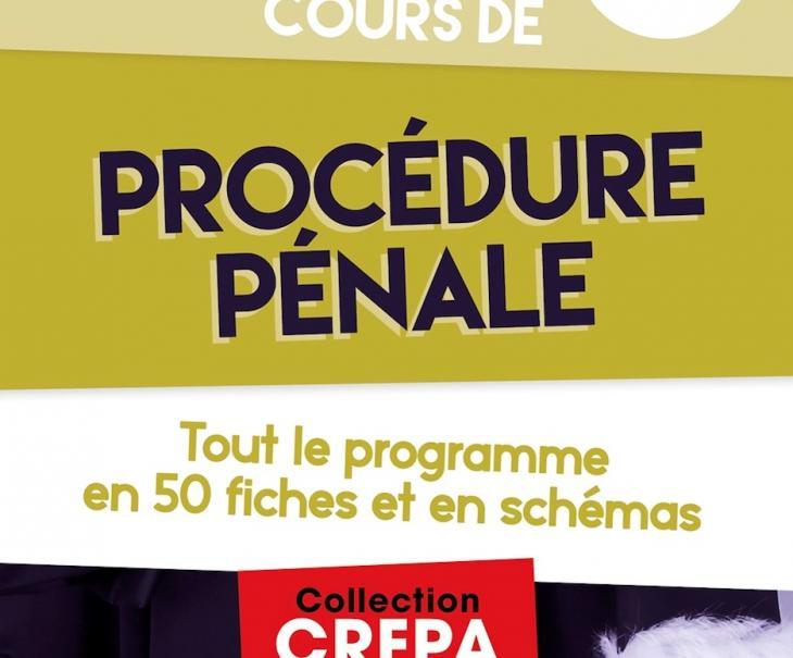 Cours de procédure pénale pour préparer l'examen d'entrée au CRFPA